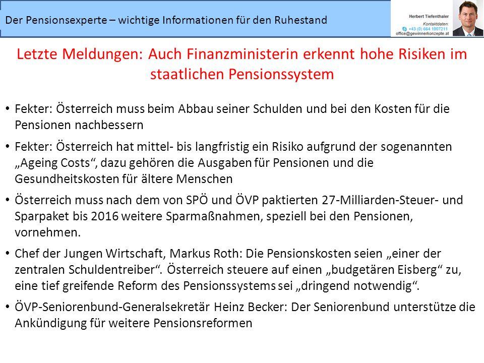 Letzte Meldungen: Auch Finanzministerin erkennt hohe Risiken im staatlichen Pensionssystem