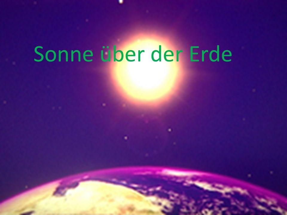 Sonne über der Erde