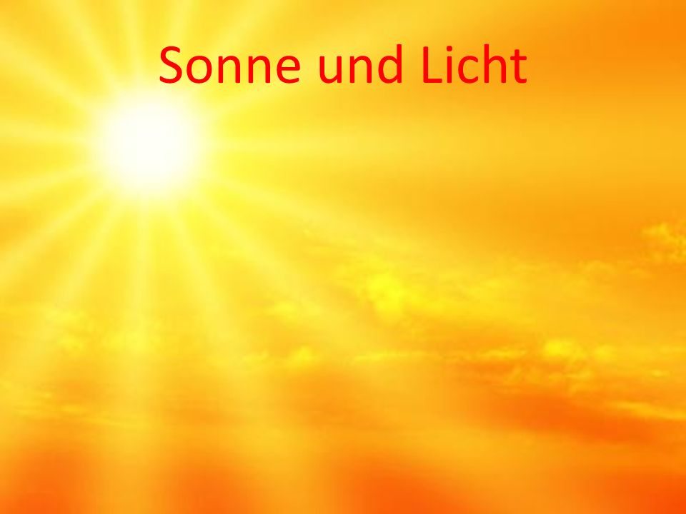 Sonne und Licht