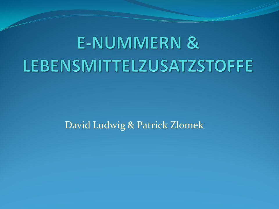 E-NUMMERN & LEBENSMITTELZUSATZSTOFFE