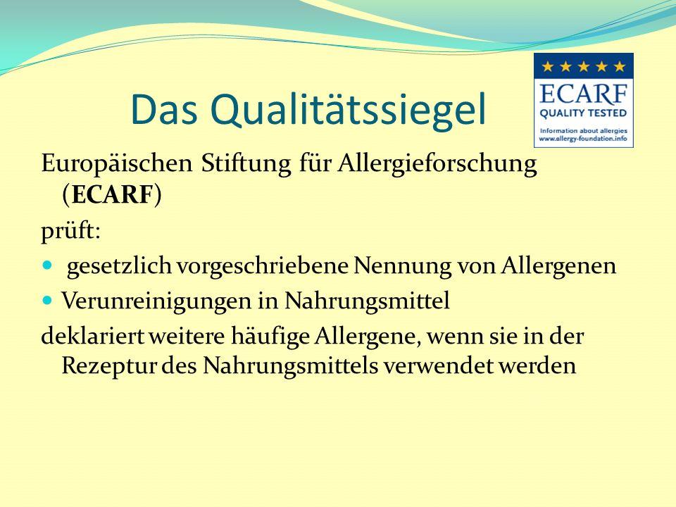 Das Qualitätssiegel Europäischen Stiftung für Allergieforschung (ECARF) prüft: gesetzlich vorgeschriebene Nennung von Allergenen.