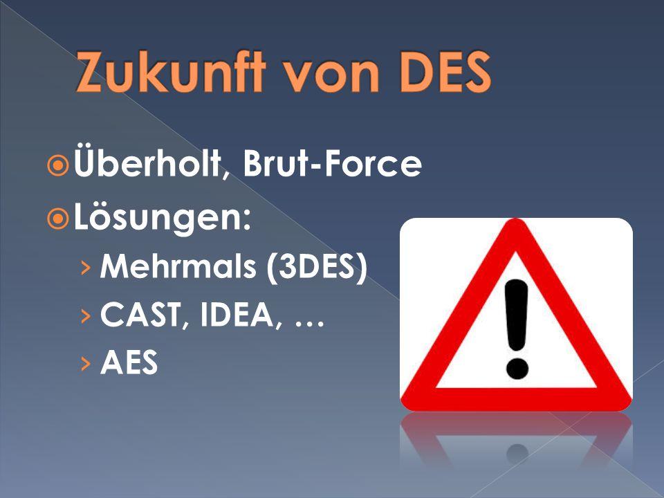 Zukunft von DES Überholt, Brut-Force Lösungen: Mehrmals (3DES)