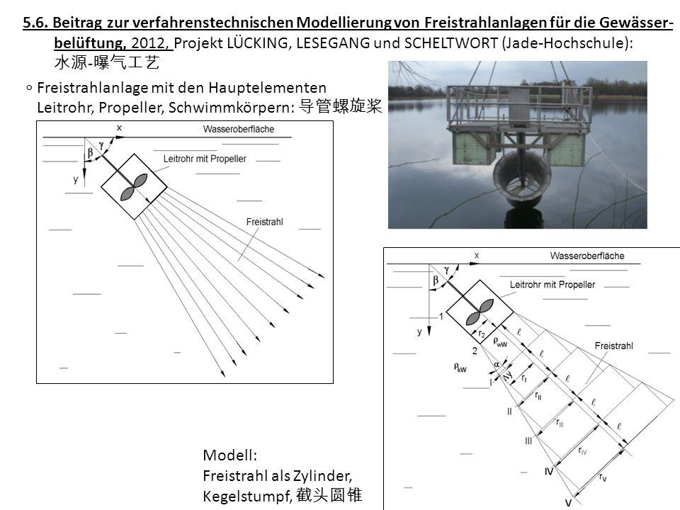 5.6. Beitrag zur verfahrenstechnischen Modellierung von Freistrahlanlagen für die Gewässer-