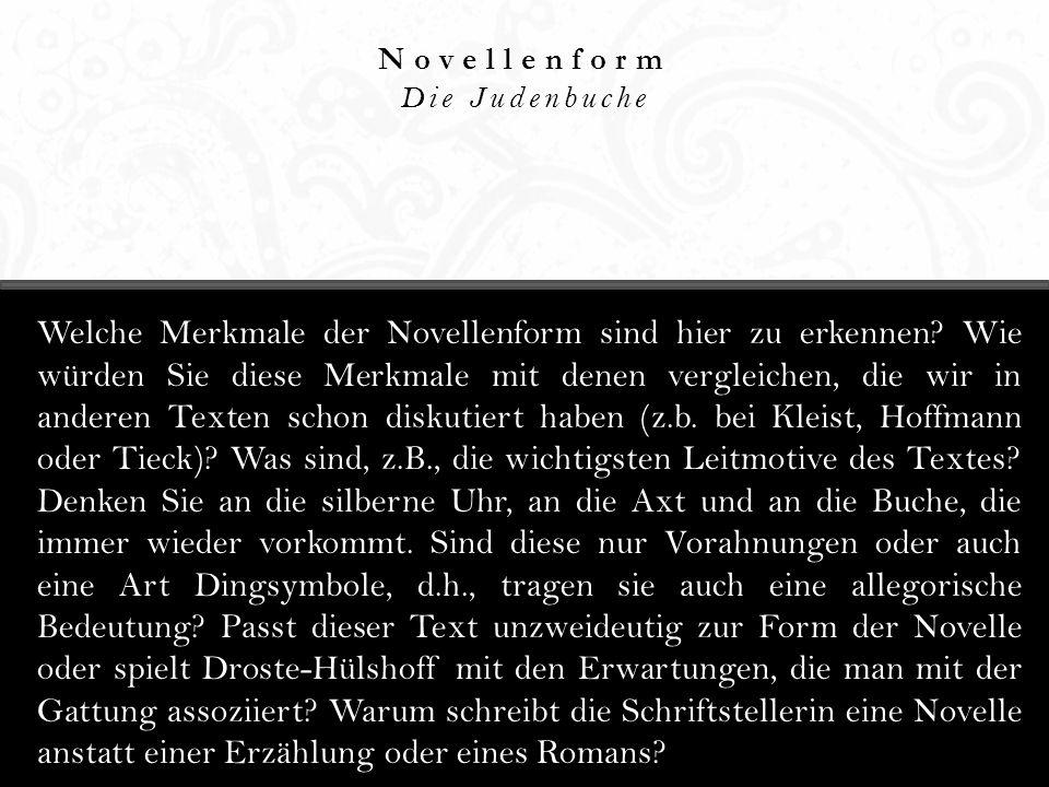 Novellenform Die Judenbuche.