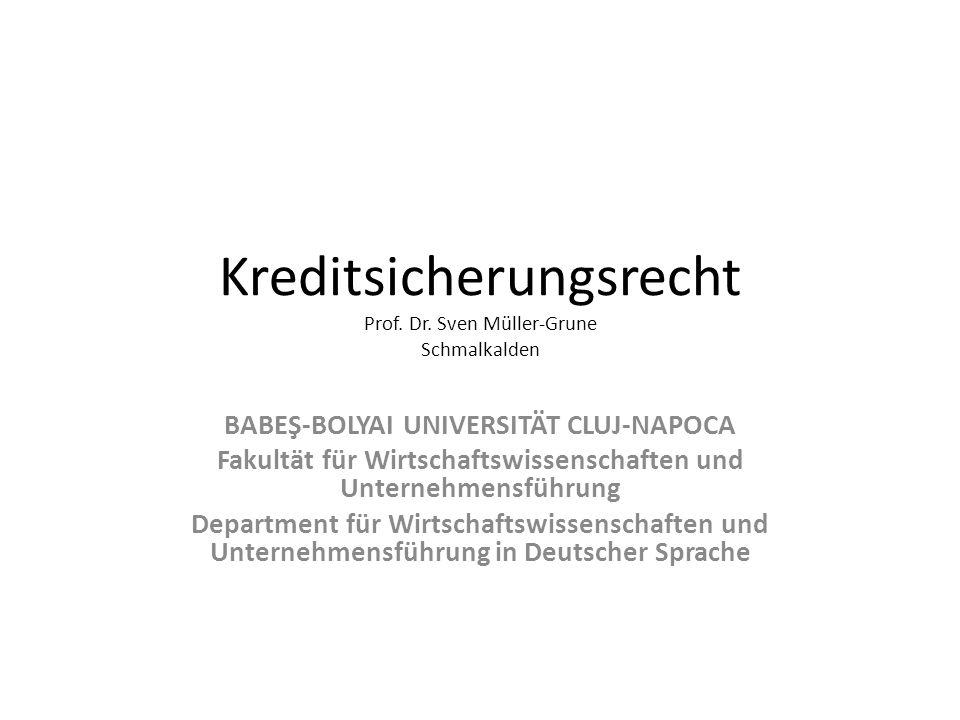 Kreditsicherungsrecht Prof. Dr. Sven Müller-Grune Schmalkalden