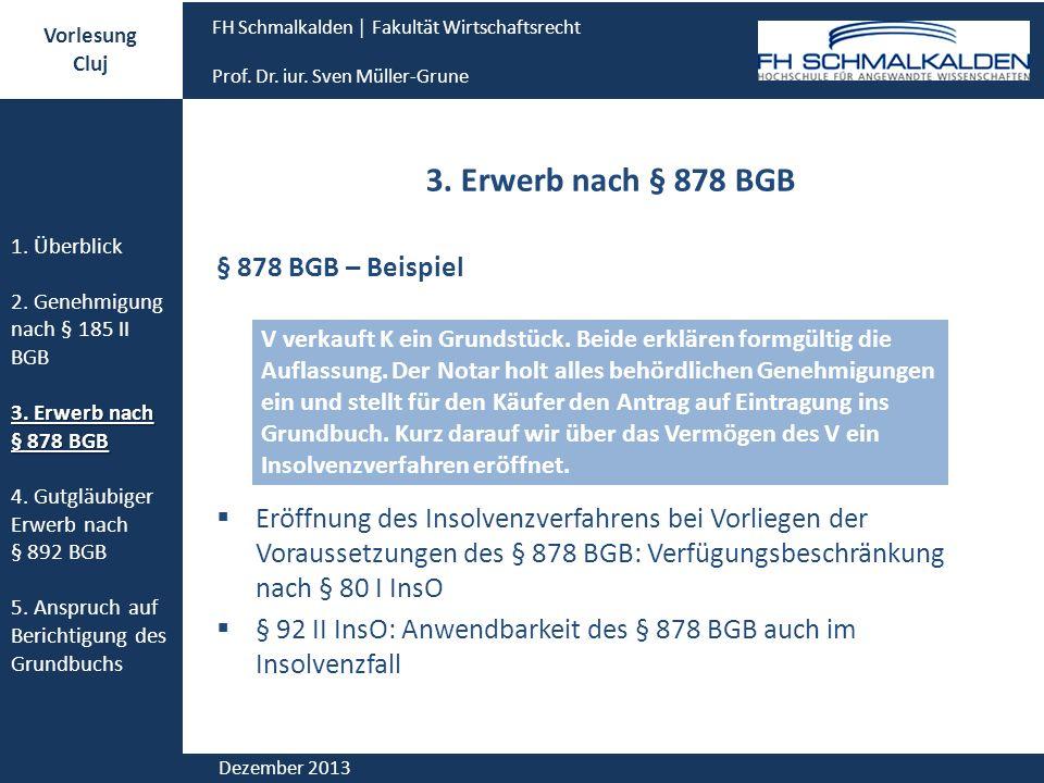 3. Erwerb nach § 878 BGB § 878 BGB – Beispiel