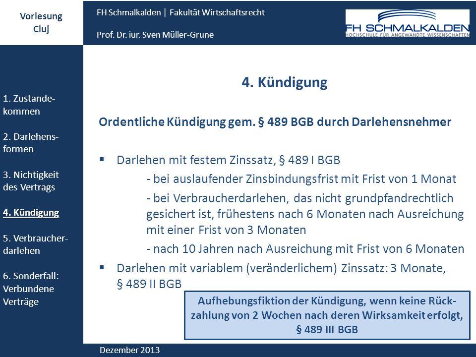 Vorlesung Cluj. FH Schmalkalden │ Fakultät Wirtschaftsrecht. Prof. Dr. iur. Sven Müller-Grune. 1. Zustande-kommen.