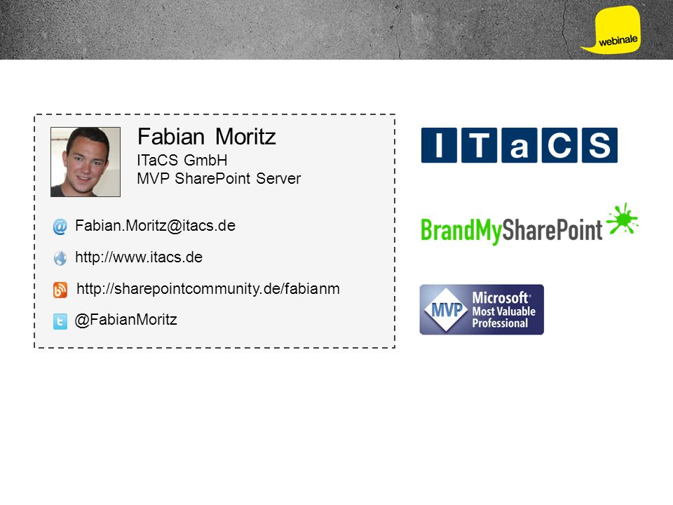 Fabian Moritz ITaCS GmbH MVP SharePoint Server Fabian.Moritz@itacs.de