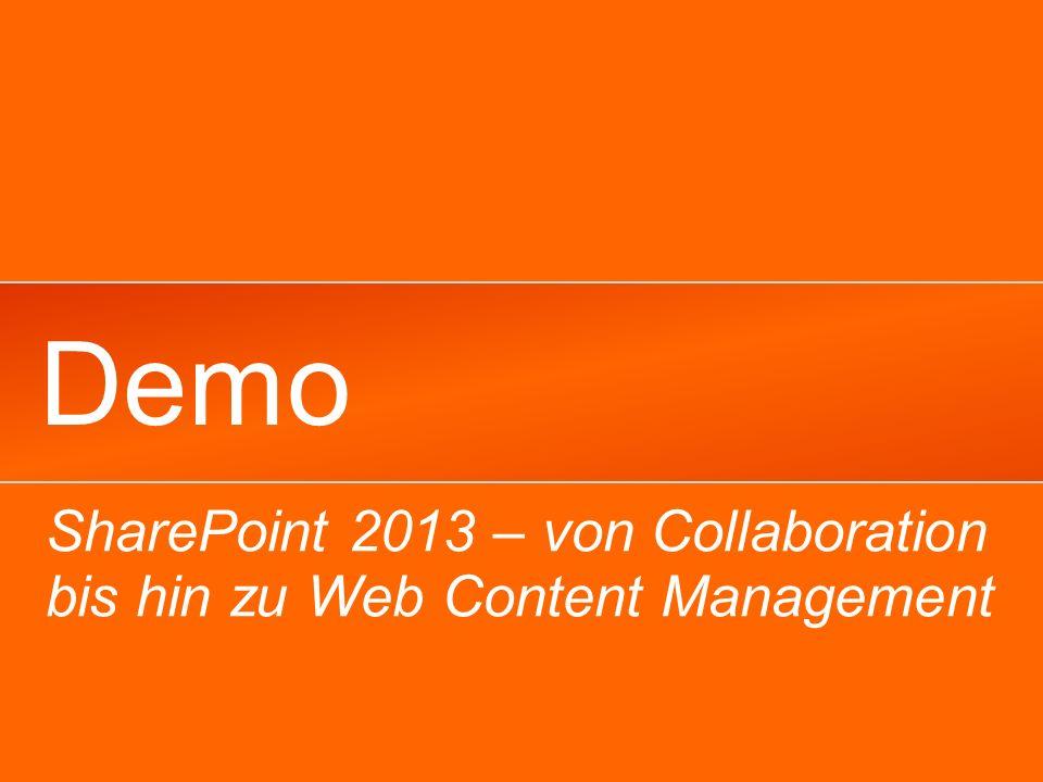 Demo SharePoint 2013 – von Collaboration bis hin zu Web Content Management