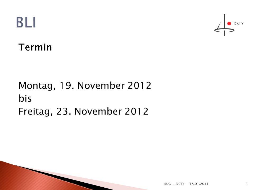 BLI Termin Montag, 19. November 2012 bis Freitag, 23. November 2012
