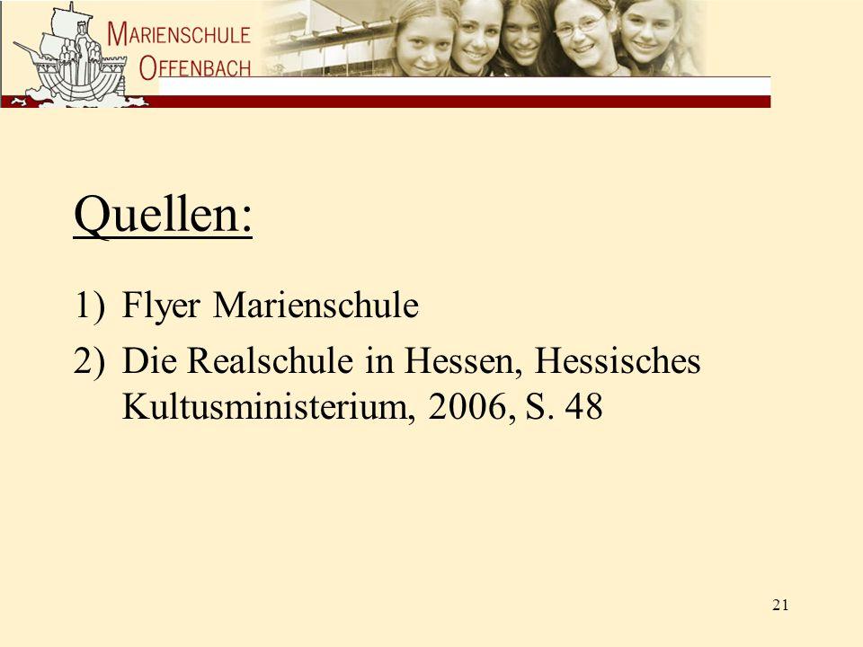 Quellen: Flyer Marienschule