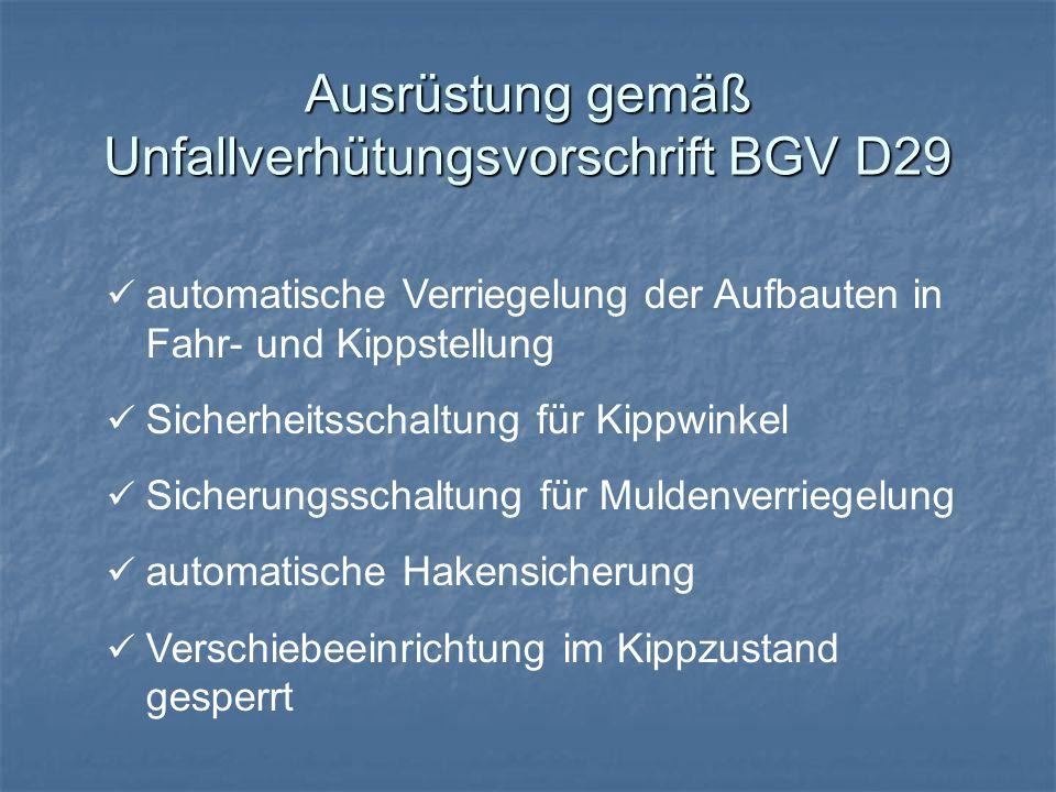 Ausrüstung gemäß Unfallverhütungsvorschrift BGV D29