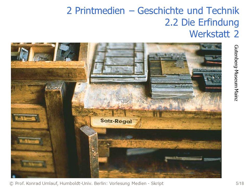 2 Printmedien – Geschichte und Technik 2.2 Die Erfindung Werkstatt 2