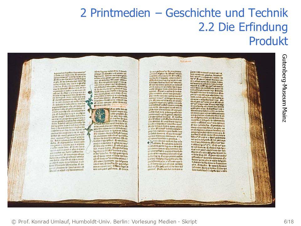 2 Printmedien – Geschichte und Technik 2.2 Die Erfindung Produkt
