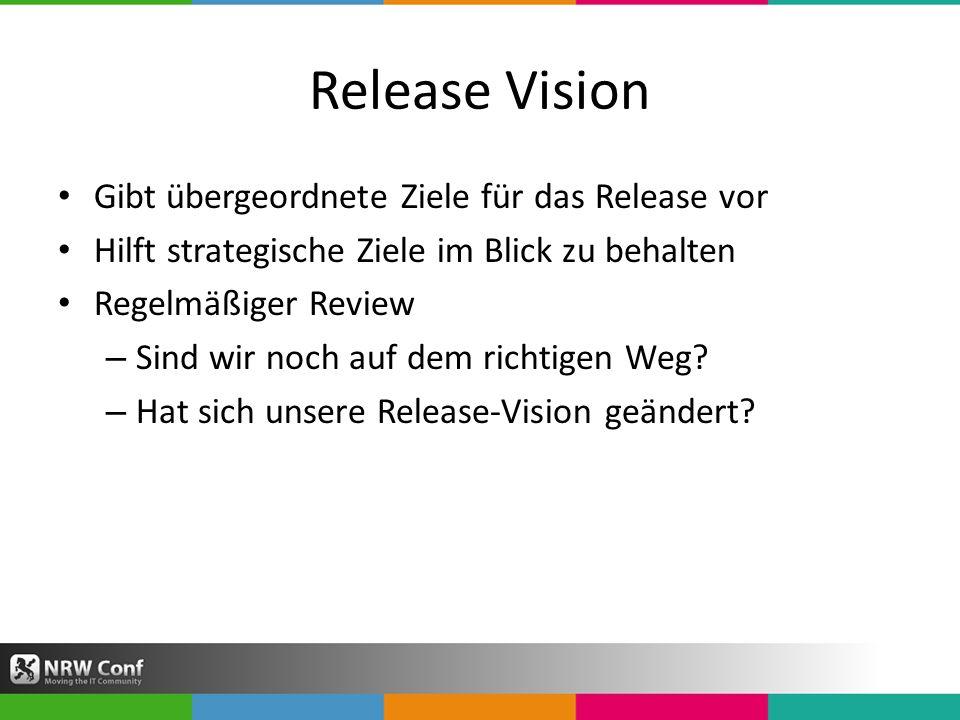 Release Vision Gibt übergeordnete Ziele für das Release vor