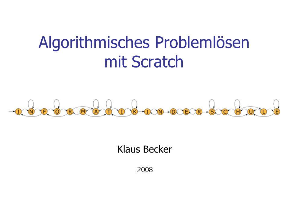 Algorithmisches Problemlösen mit Scratch