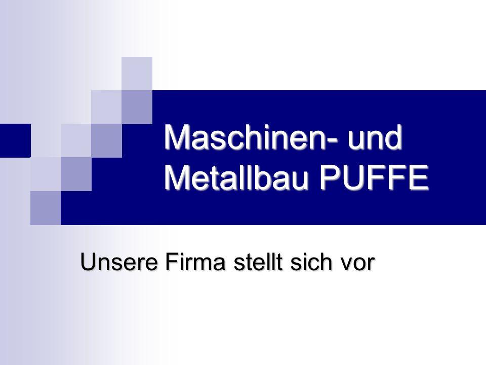 Maschinen- und Metallbau PUFFE