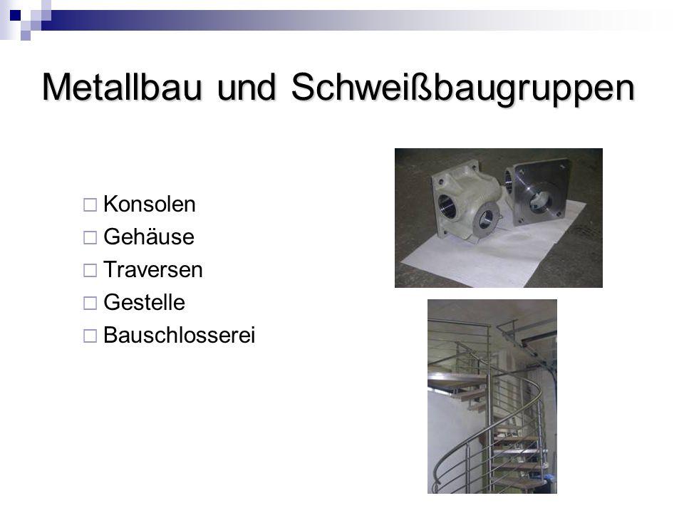 Metallbau und Schweißbaugruppen