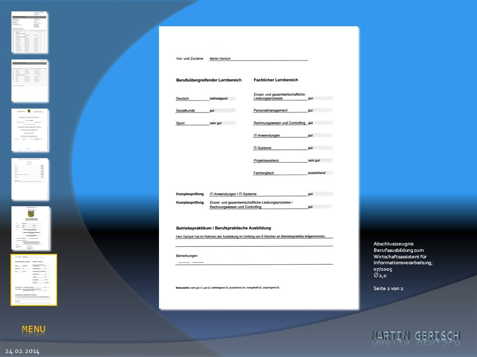Abschlusszeugnis Berufsausbildung zum Wirtschaftsassistent für Informationsverarbeitung; 07/2005