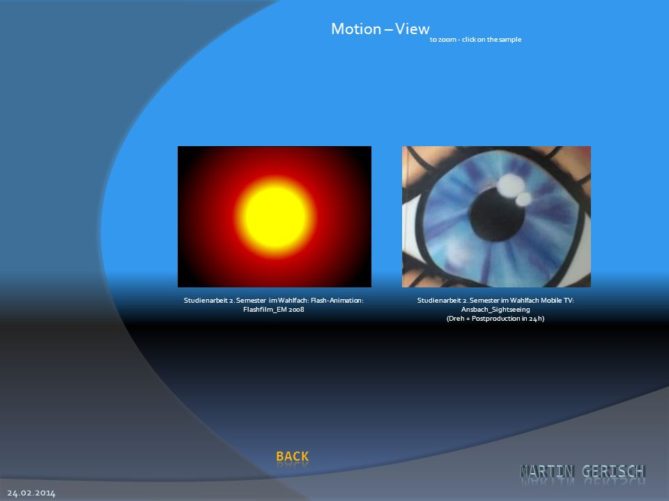 Motion – View 28.03.2017 to zoom - click on the sample