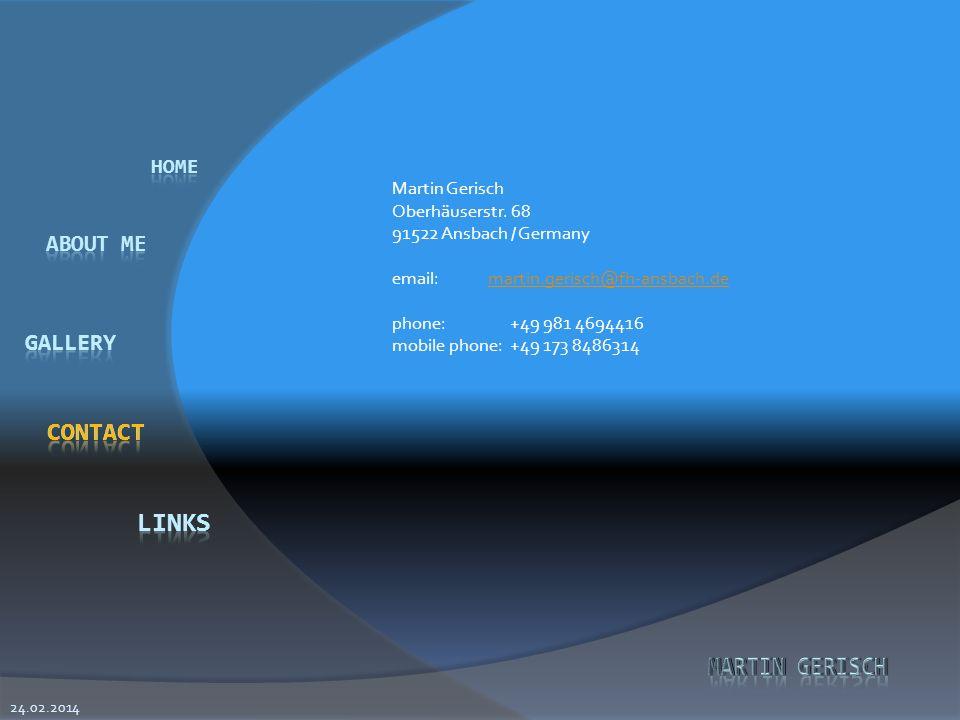 contact Martin Gerisch Oberhäuserstr. 68 91522 Ansbach / Germany