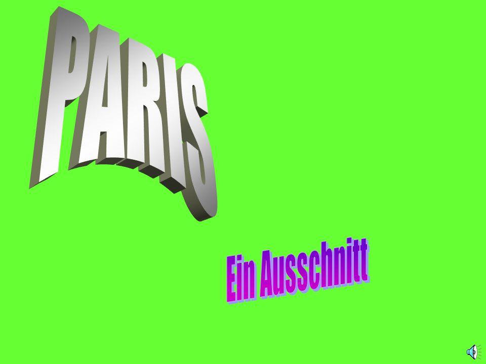 PARIS Ein Ausschnitt