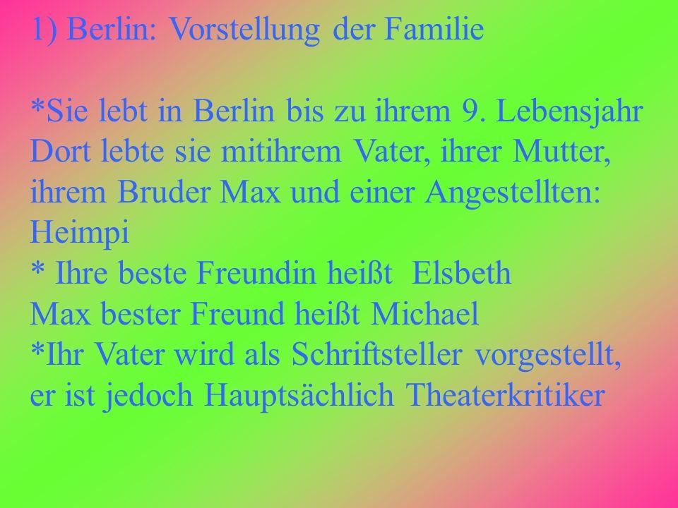 1) Berlin: Vorstellung der Familie