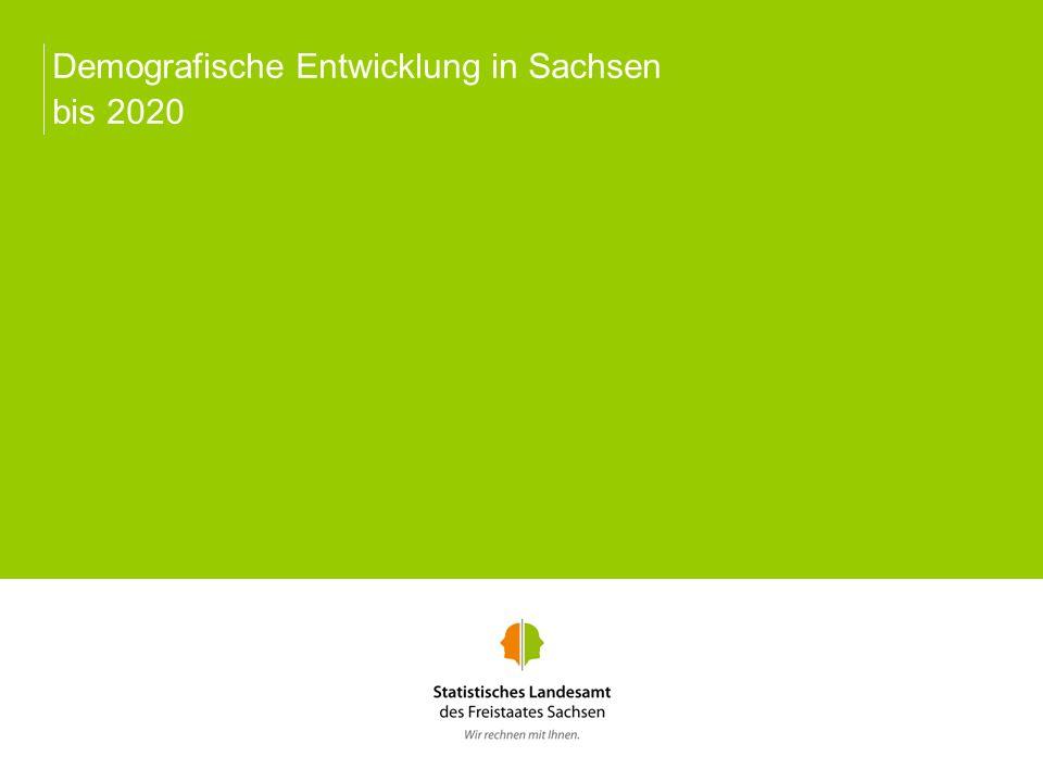Demografische Entwicklung in Sachsen bis 2020