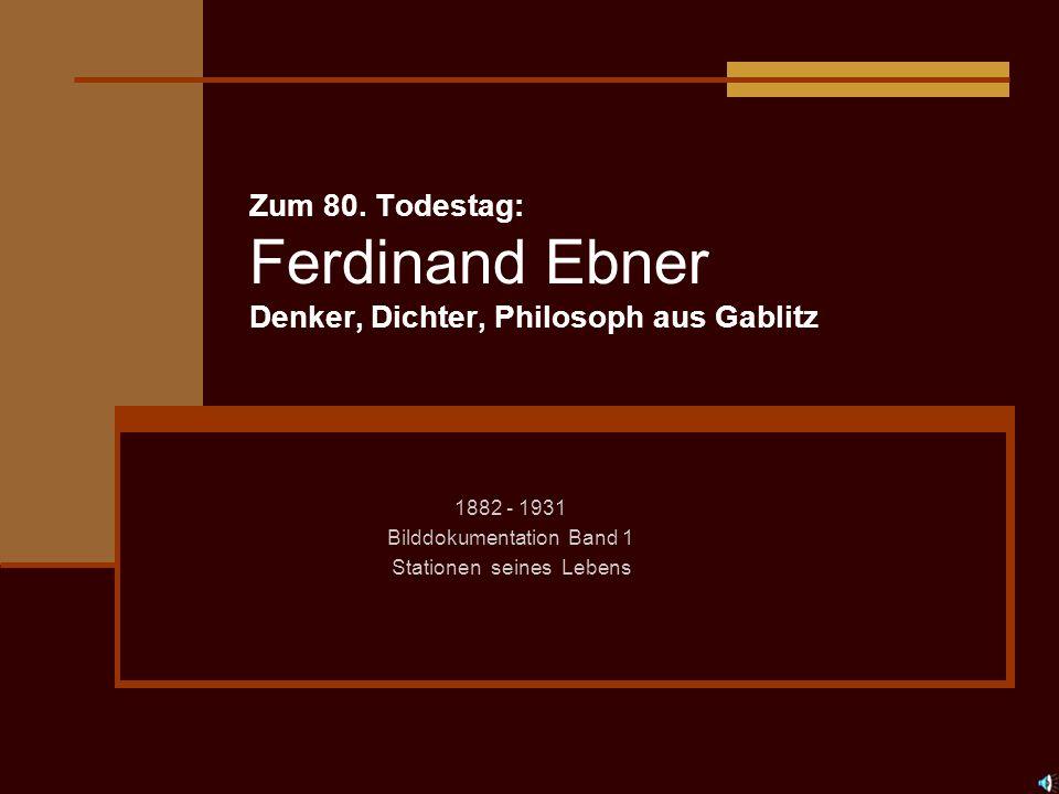 1882 - 1931 Bilddokumentation Band 1 Stationen seines Lebens