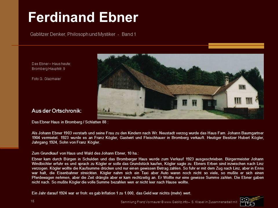 Aus der Ortschronik: Das Ebner Haus in Bromberg / Schlatten 88 :