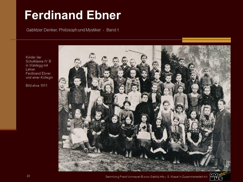 Kinder der Schulklasse IV B in Waldegg mit Lehrer Ferdinand Ebner