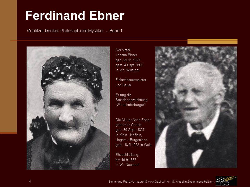 Der Vater Johann Ebner geb. 29.11.1823 gest. 4.Sept. 1903