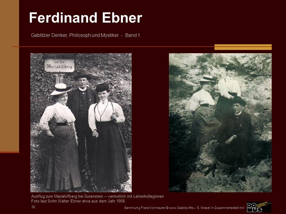 Foto laut Sohn Walter Ebner etwa aus dem Jahr 1906