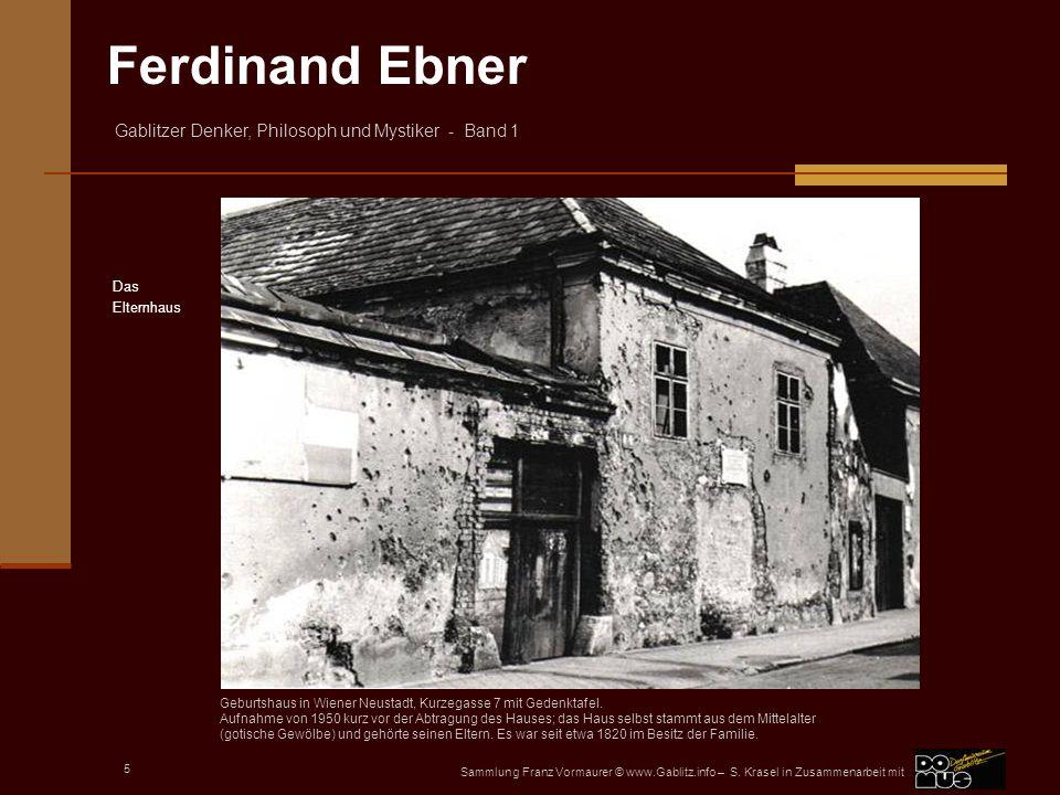Das Elternhaus. Geburtshaus in Wiener Neustadt, Kurzegasse 7 mit Gedenktafel.