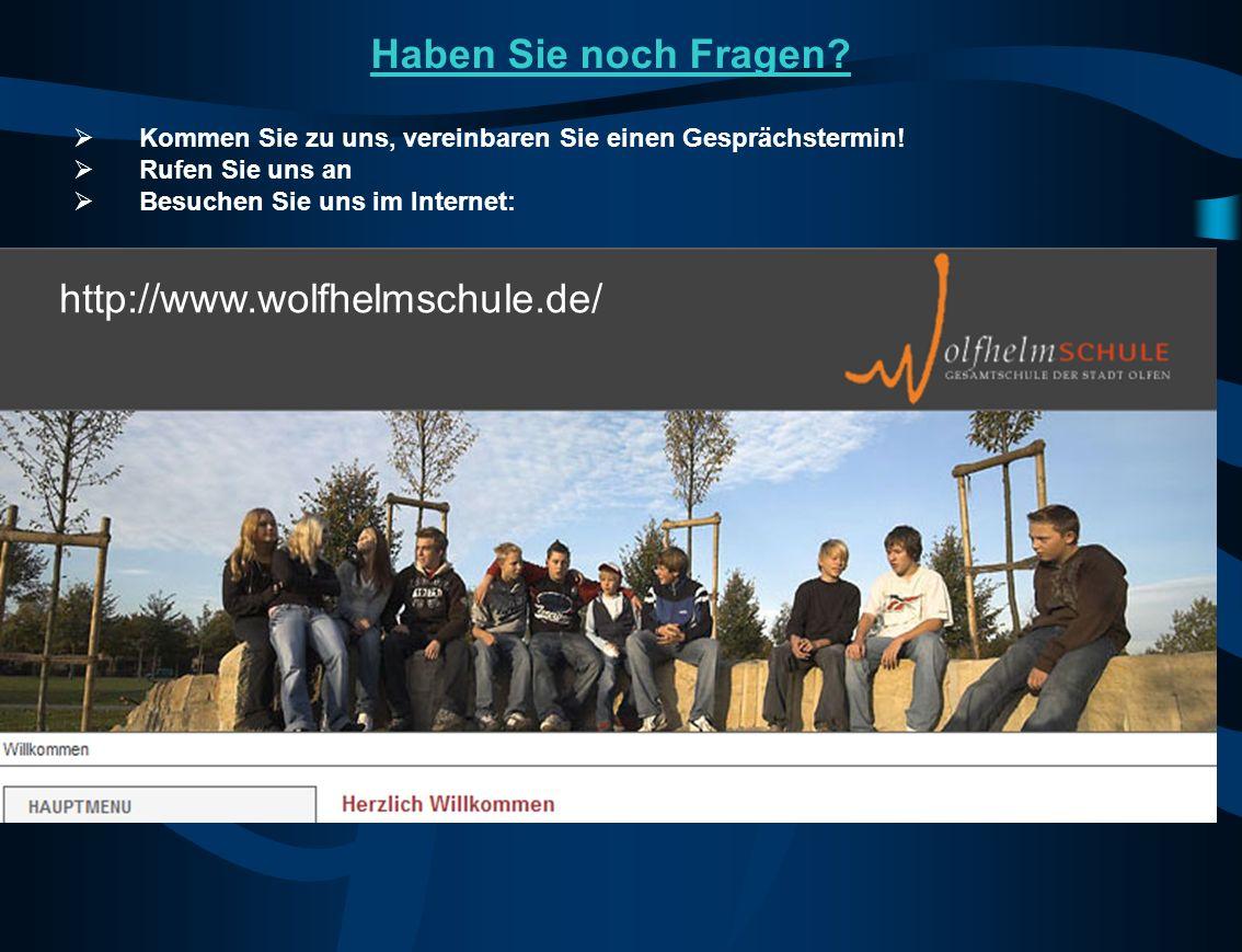 Haben Sie noch Fragen http://www.wolfhelmschule.de/