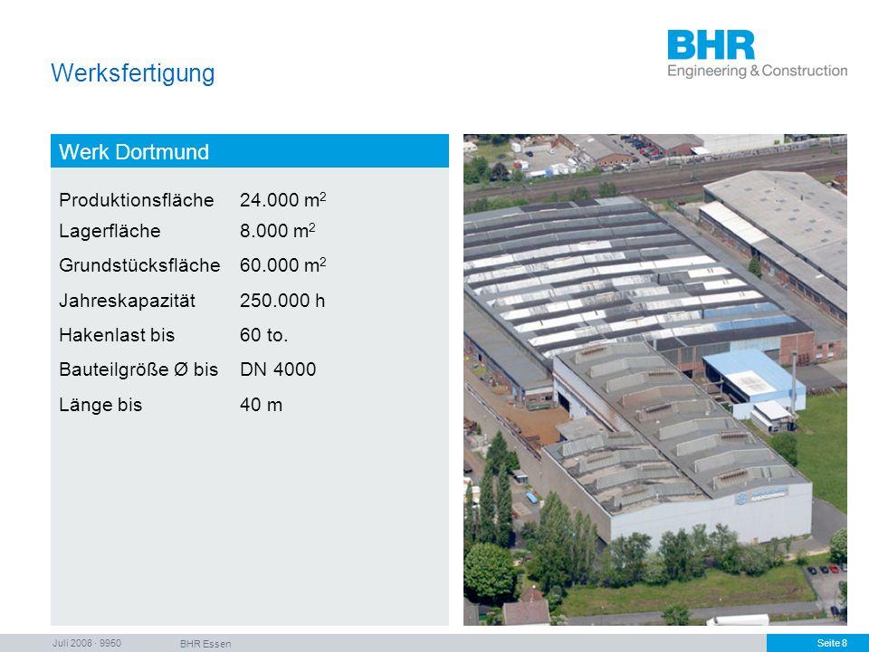 Werksfertigung Werk Dortmund Produktionsfläche 24.000 m2