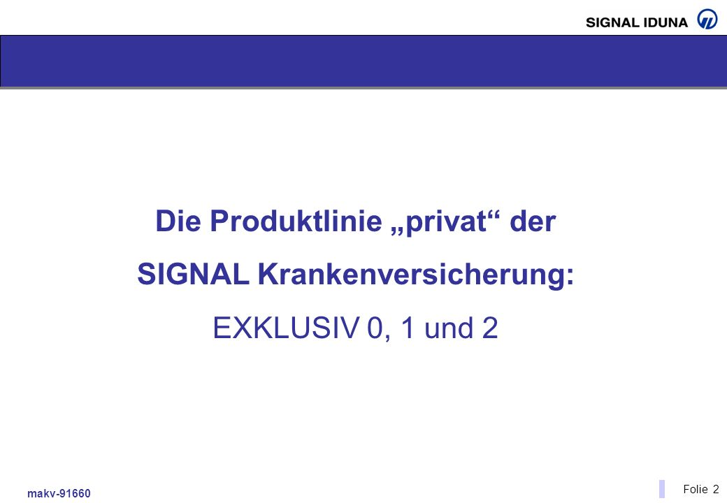 """Die Produktlinie """"privat der SIGNAL Krankenversicherung:"""