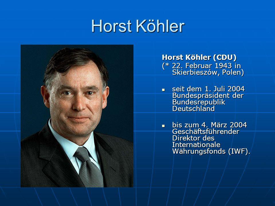 Horst Köhler Horst Köhler (CDU)