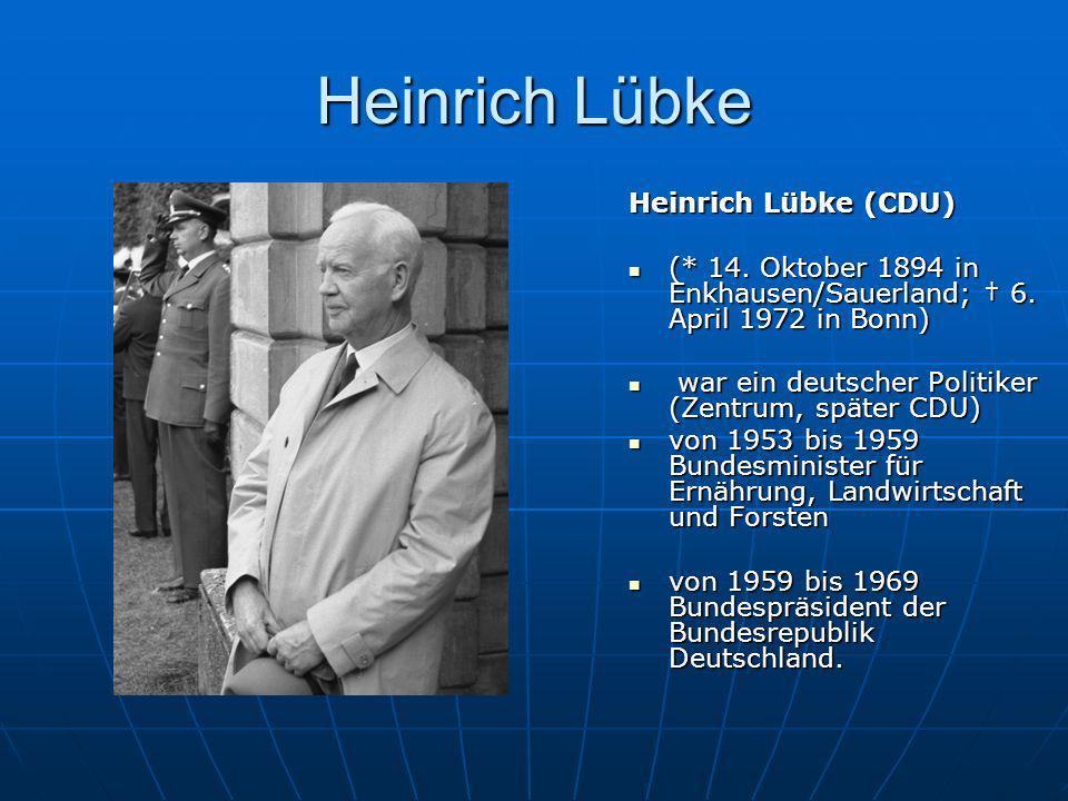 Heinrich Lübke Heinrich Lübke (CDU)