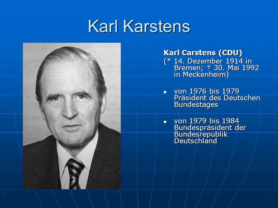 Karl Karstens Karl Carstens (CDU)