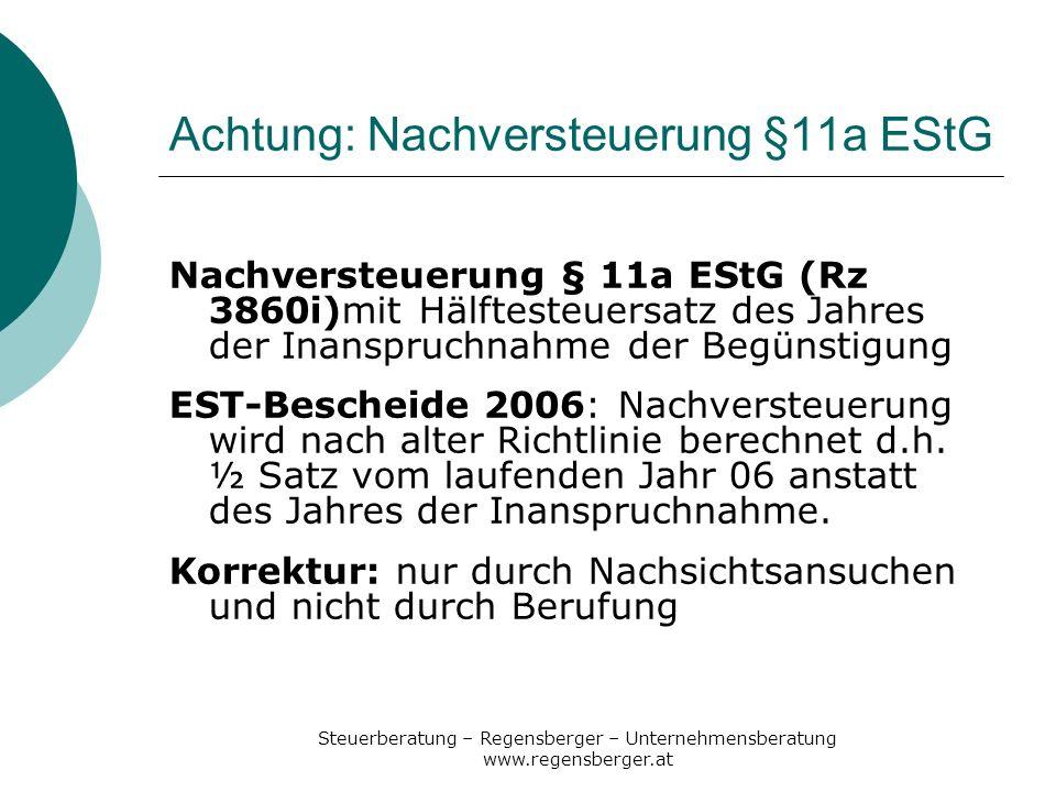 Achtung: Nachversteuerung §11a EStG