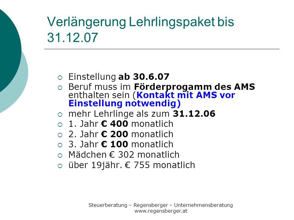 Verlängerung Lehrlingspaket bis 31.12.07