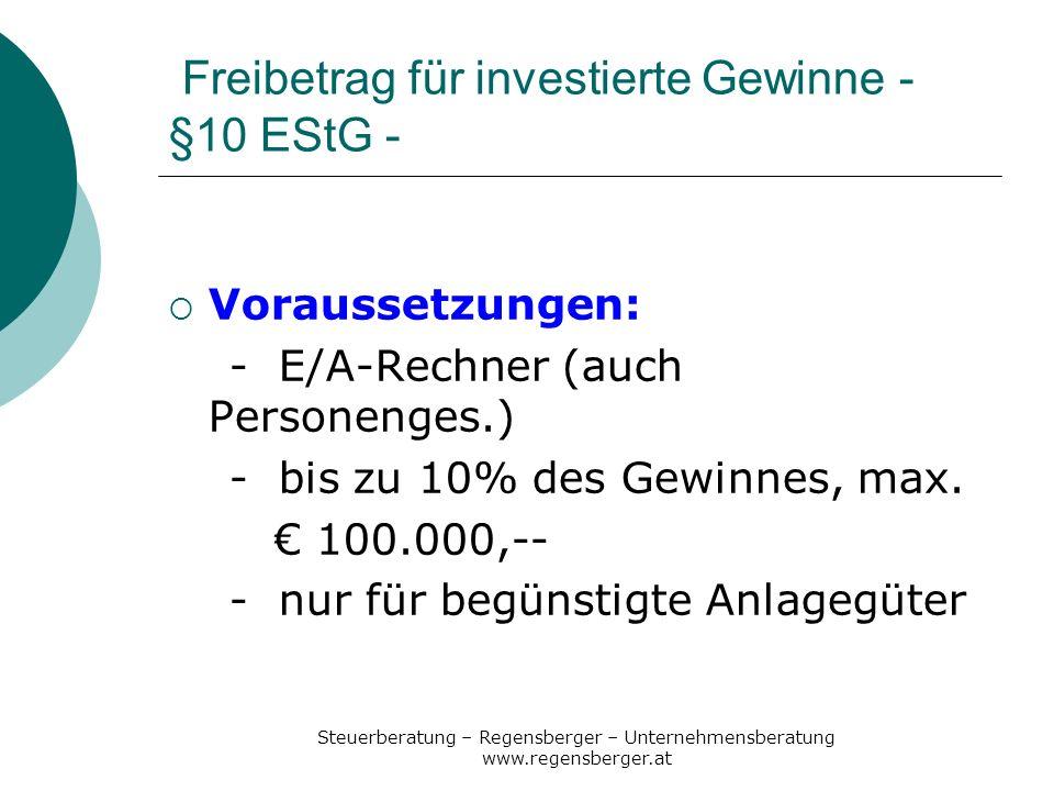 Freibetrag für investierte Gewinne - §10 EStG -