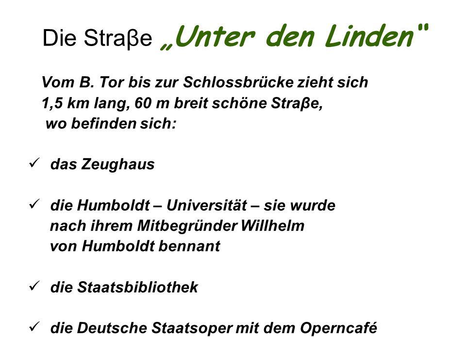"""Die Straβe """"Unter den Linden"""