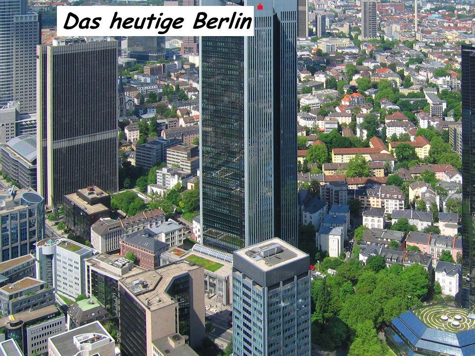 Das heutige Berlin