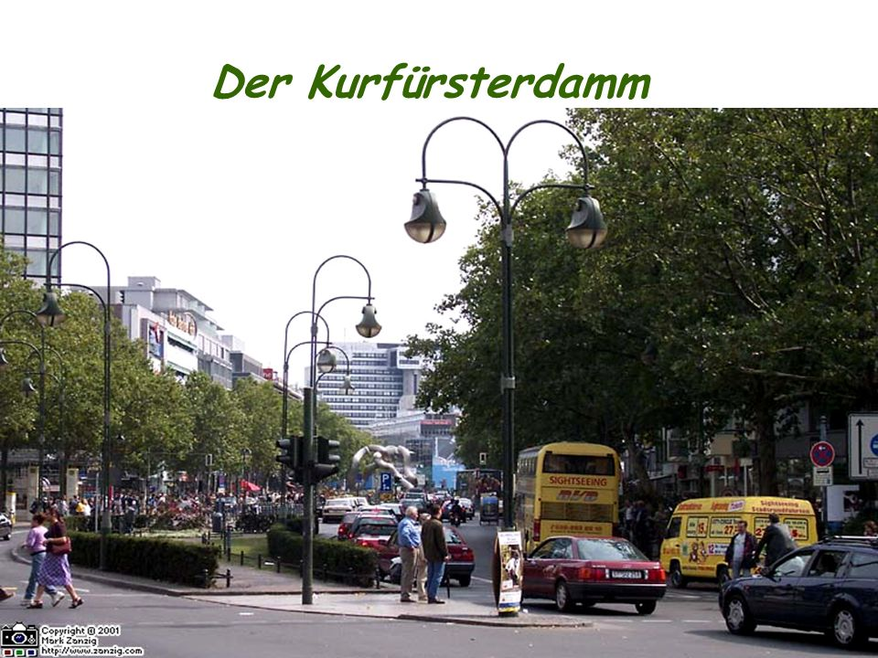 Der Kurfürsterdamm Ku´damm – der bekannteste Geschäftstraße, hier gibt es die meisten Warenhäuser, viele schöne Passagen mit kleinen Boutiquen.