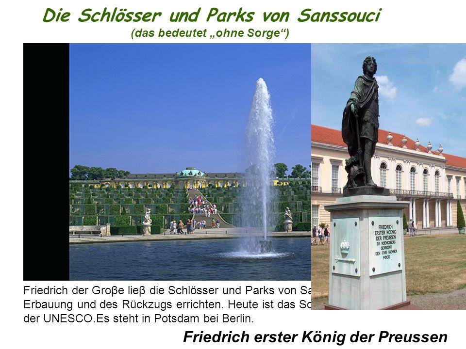 """Die Schlösser und Parks von Sanssouci (das bedeutet """"ohne Sorge )"""