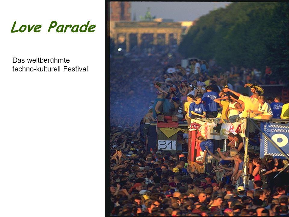 Love Parade Das weltberühmte techno-kulturell Festival