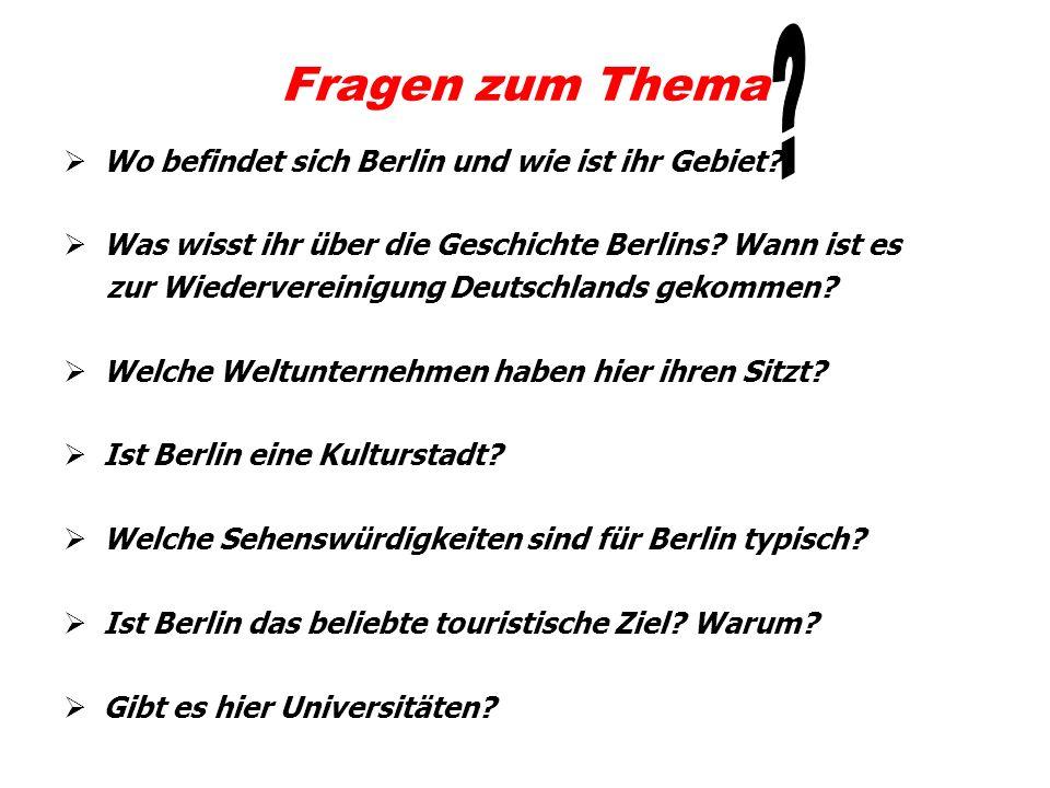 Fragen zum Thema Wo befindet sich Berlin und wie ist ihr Gebiet