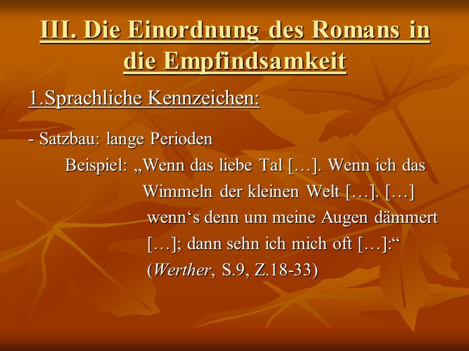 III. Die Einordnung des Romans in die Empfindsamkeit